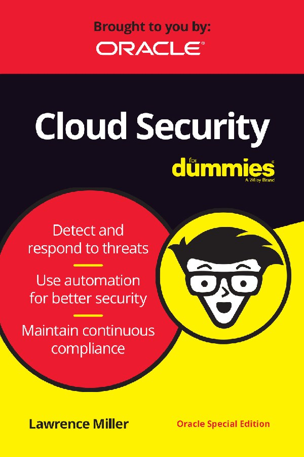 Cloud Security For Dummies®, Oracle Special Edition