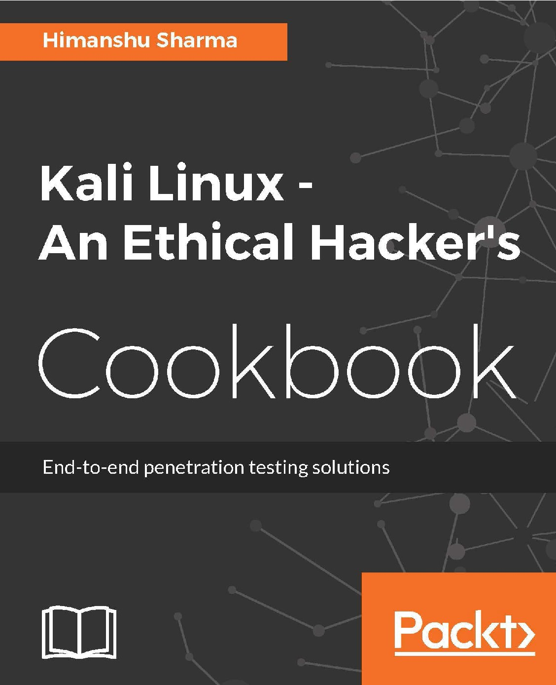 Kali Linux an Ethical Hacker's Cookbook
